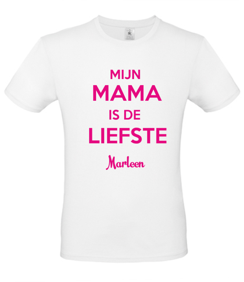 T-shirt Mama is de liefste