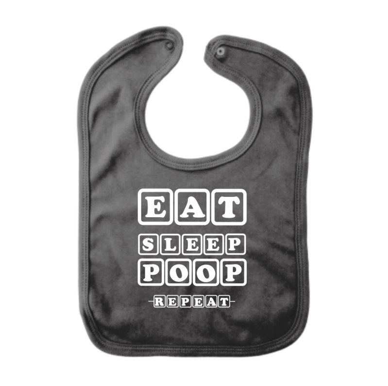Slabbetje EAT SLEEP POOP REPEAT