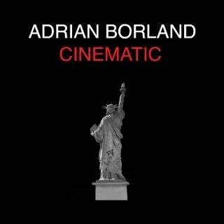 Borland, Adrian -  Cinematic
