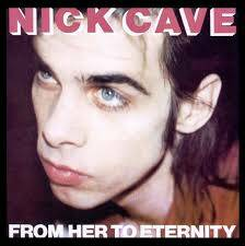 Cave, Nick & the bad seeds - From here to eternity