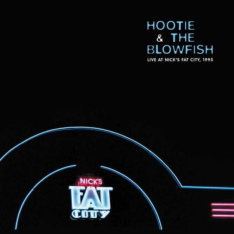 HOOTIE AND THE BLOWFISH - Live at Nick's Fat City, 1995.