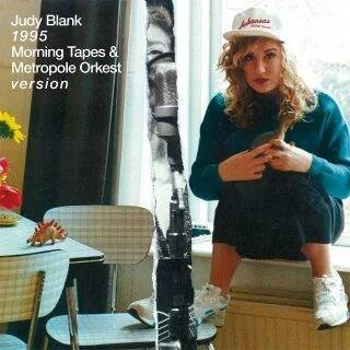 Blank, Judy 1995 – Morning Tapes & Metropole Orkest