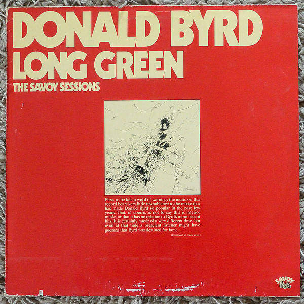 Byrd, Donald  Long Green, the Savoy Sessions