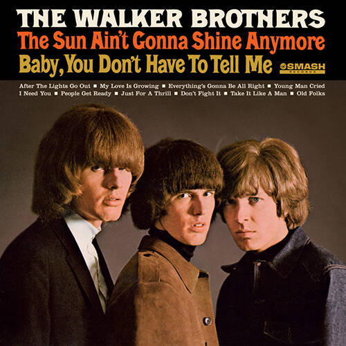 The Walker Brothers – The Sun Ain't Gonna Shine Anymore