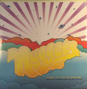Various – Come To The Sunshine: Soft Pop Nuggets From The WEA Vaults