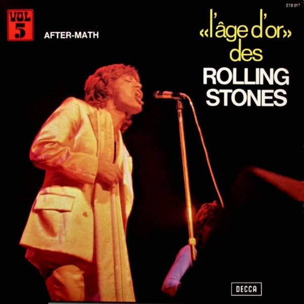 Rolling Stones, the ‎– «L'âge D'or» Des Rolling Stones - Vol 5 - After-Math
