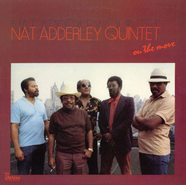 Nat Adderley Quintet – On The Move