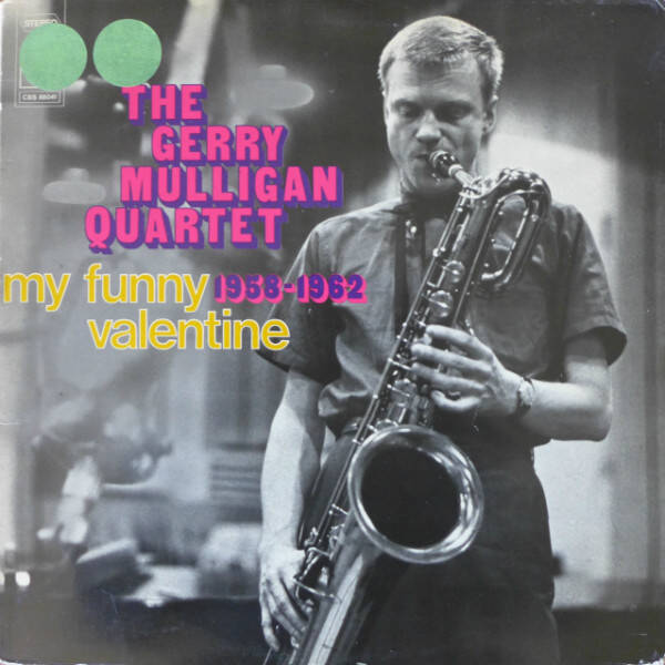 The Gerry Mulligan Quartet ‎– My Funny Valentine 1958-1962