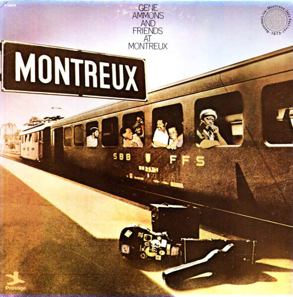 Ammons, Gene ‎– Gene Ammons And Friends At Montreux