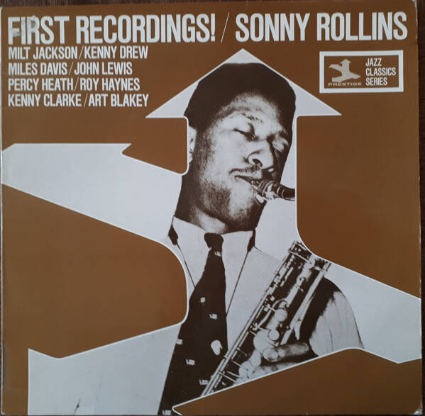 Sonny Rollins – First Recordings!