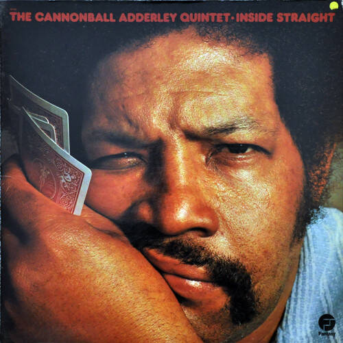 Cannonball Adderley Quintet, the ‎– Inside Straight