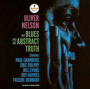 Nelson, Oliver - the Blues & the Abstract Truth
