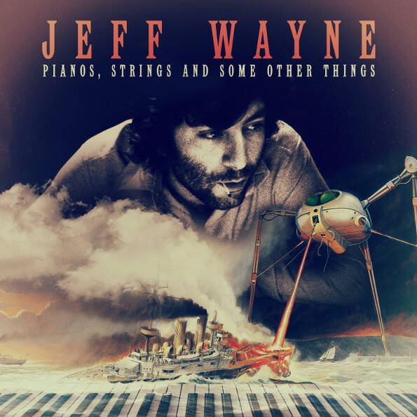 Wayne, Jeff ‎– Pianos, Strings And Some Other Things