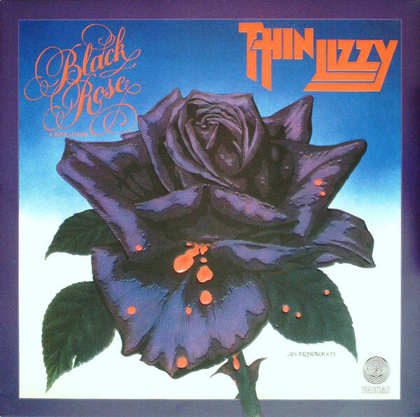 Thin Lizzy ‎– Black Rose - A Rock Legend