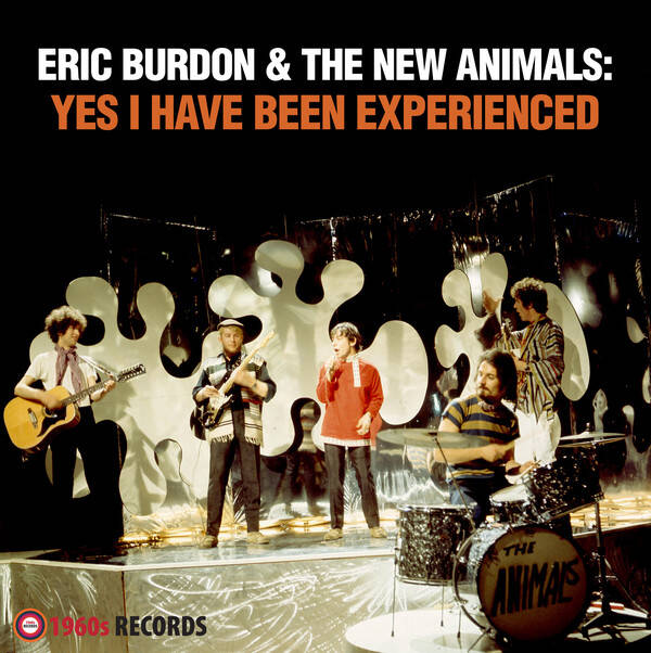 Burdon, Eric & The New Animals ‎– Yes I Have Been Experienced