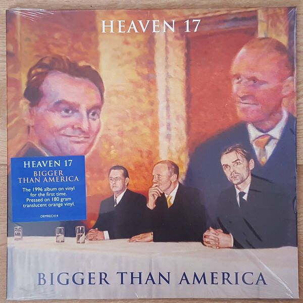 Heaven 17 ‎– Bigger Than America