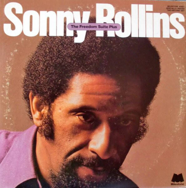 Rollins, Sonny – The Freedom Suite Plus