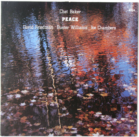 Baker Chet, David Friedman, Buster Williams, Joe Chambers ‎– Peace