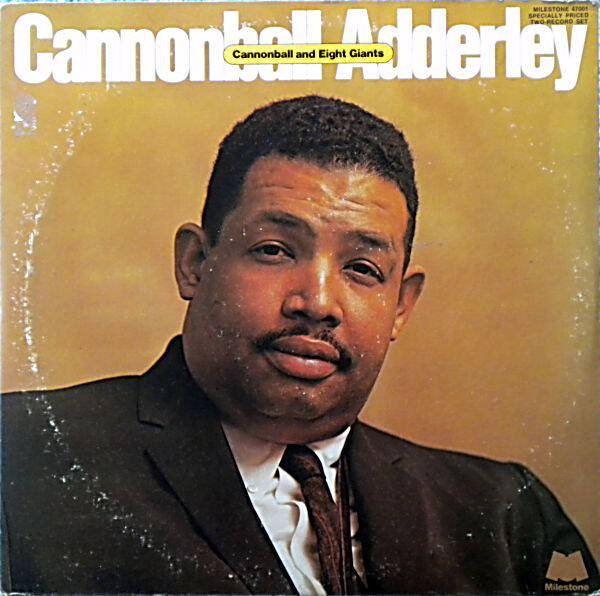 Adderley, Cannonball ‎– Cannonball And Eight Giants