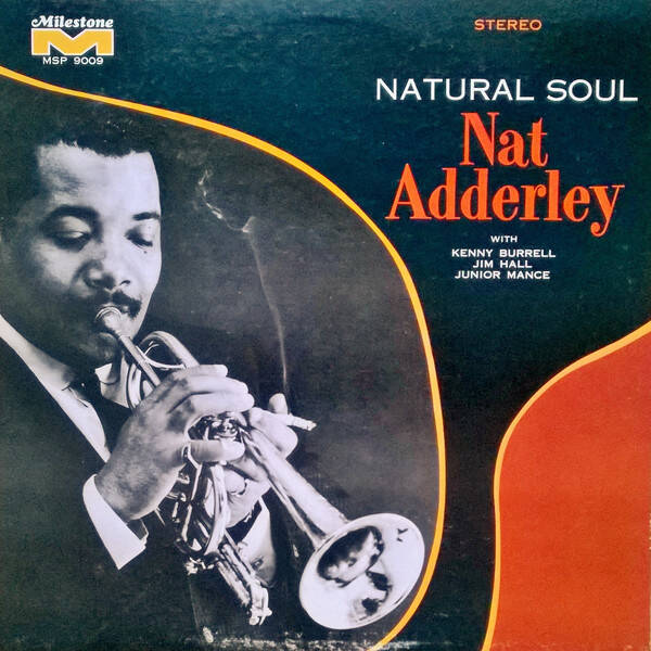 Adderley, Nat ‎– Natural Soul