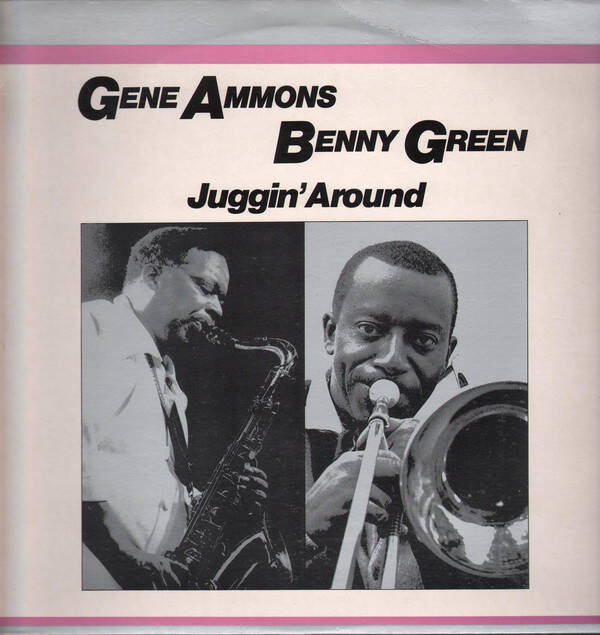 Ammons, Gene / Benny Green* ‎– Juggin' Around