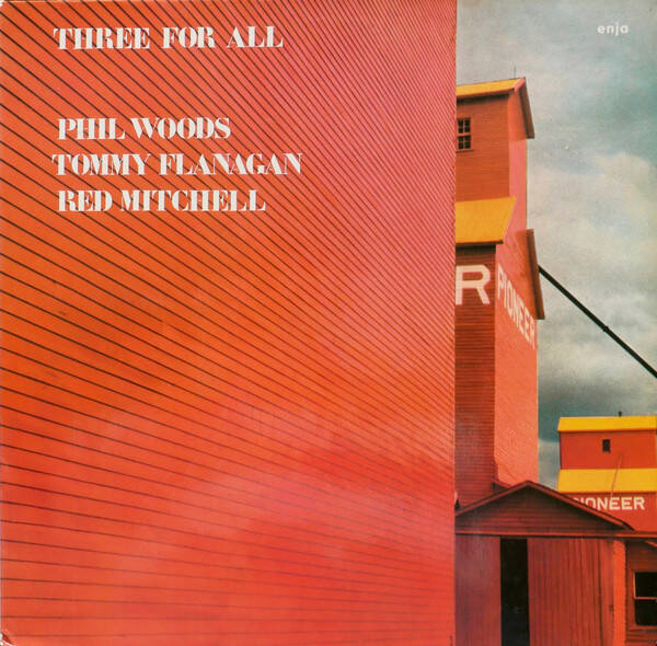 Woods, Phil / Tommy Flanagan / Red Mitchell ‎– Three For All