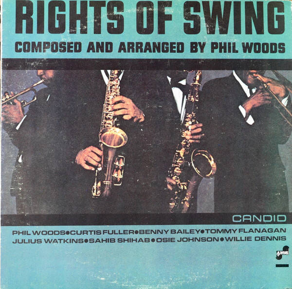 Woods, Phil – The Rights Of Swing