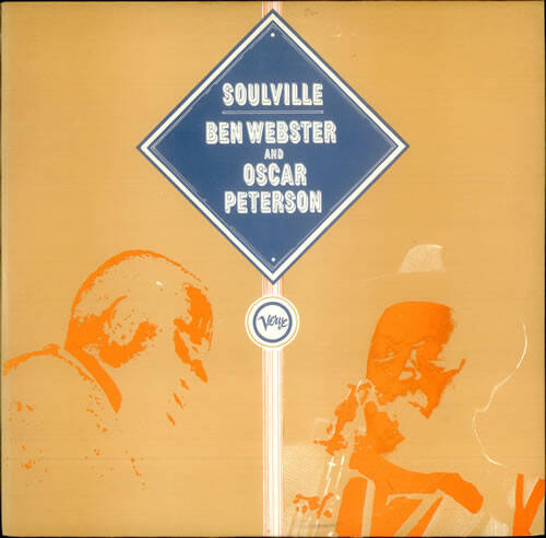 Webster, Ben And Oscar Peterson ‎– Soulville
