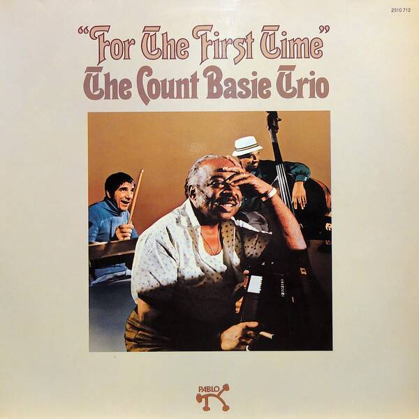 The Count Basie Trio ‎– For The First Time