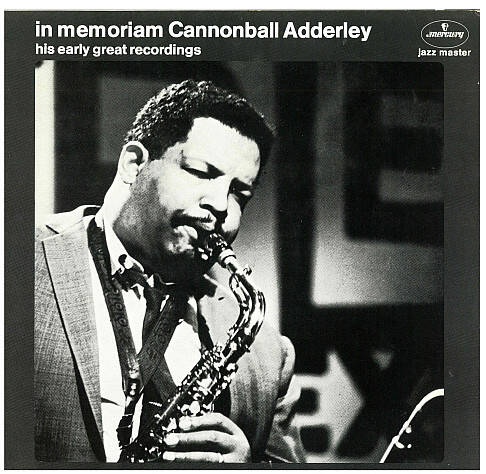 """Julian """"Cannonball"""" Adderley* – In Memoriam Cannonball Adderley - His Early Great Recordings"""