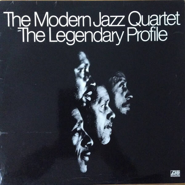 Modern Jazz Quartet, the ‎– The Legendary Profile