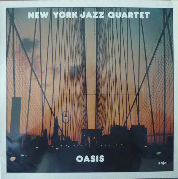 New York Jazz Quartet ‎– Oasis