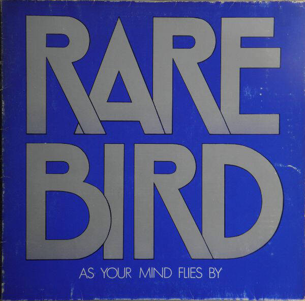 Rare Bird ‎– As Your Mind Flies By
