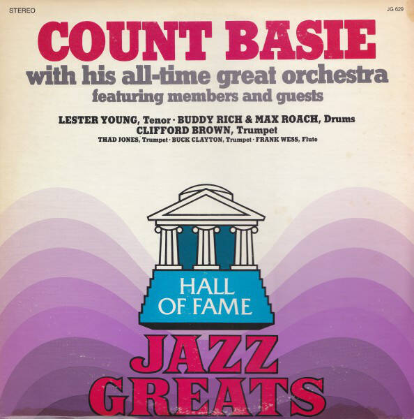 Count Basie – Count Basie With His All-Time Great Orchestra Featuring Members And Guests