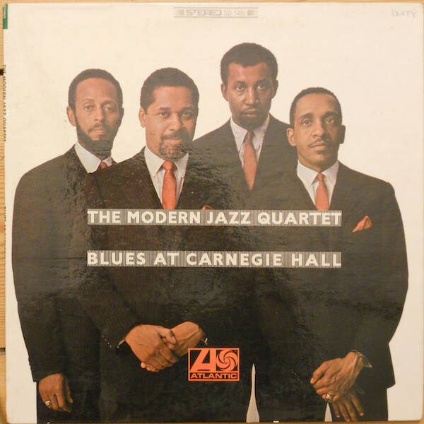 Modern Jazz Quartet, the ‎– Blues At Carnegie Hall