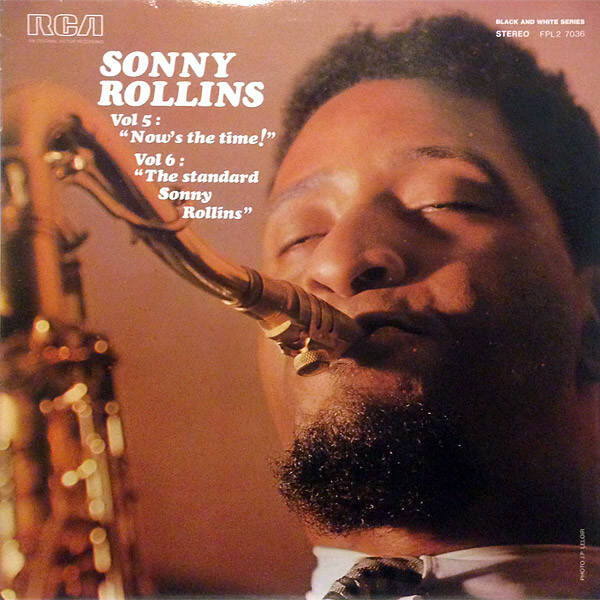 "Rollins, Sonny ‎– Vol 5: ""Now's The Time!"" / Vol 6: ""The Standard Sonny Rollins"""