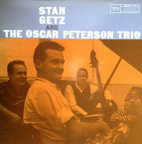 Getz, Stan And The Oscar Peterson Trio – Stan Getz And The Oscar Peterson Trio