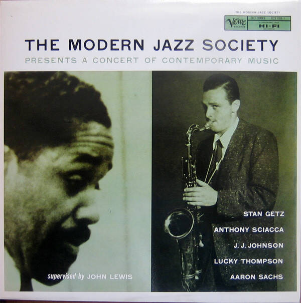 The Modern Jazz Society ‎– Presents A Concert Of Contemporary Music