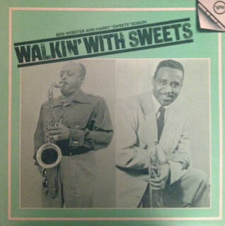 """Webster, Ben And Harry """"Sweets"""" Edison – Walkin' With Sweets"""