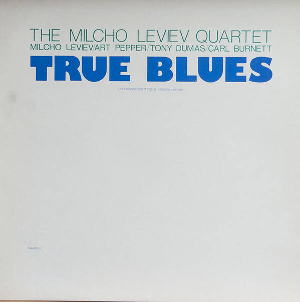 Milcho Leviev Quartet, the ‎– True Blues