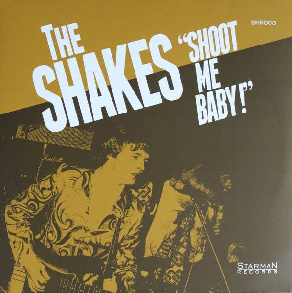 Shakes, the - Shoot Me Baby!