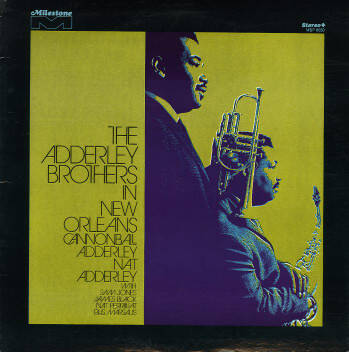 Adderley Brothers, the – In New Orleans