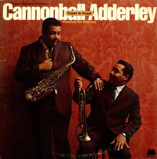 Adderley, Cannonball -  Featuring Nat Adderley ‎– Coast To Coast