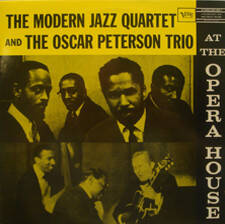 Modern Jazz Quartet, the and The Oscar Peterson Trio – At The Opera House