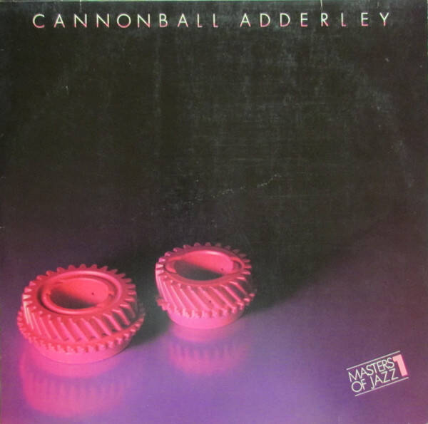 Adderley, Cannonball – Masters Of Jazz 1