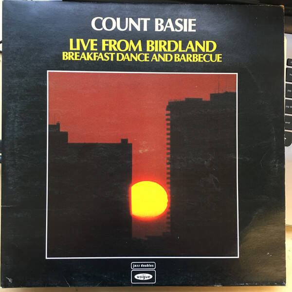 Count Basie ‎– Live From Birdland - Breakfast Dance And Barbecue