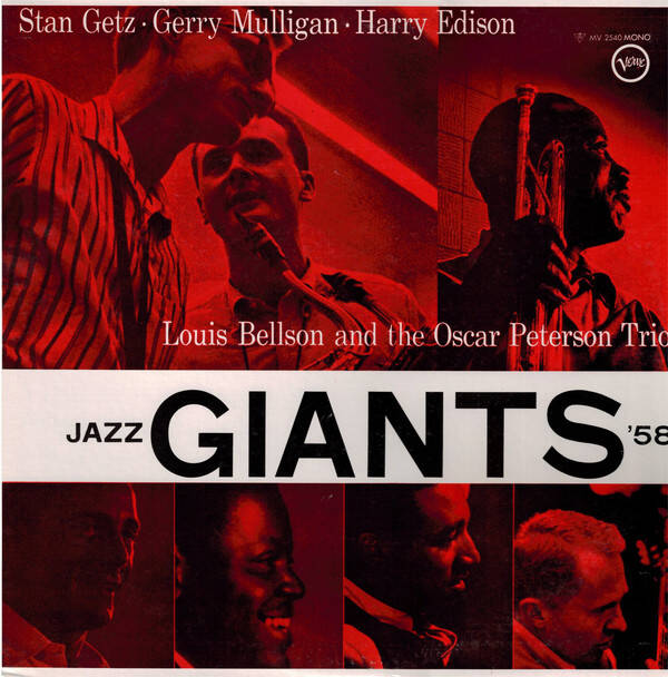 Getz, Stan · Gerry Mulligan · Harry Edison, Louis Bellson And The Oscar Peterson Trio ‎– Jazz Giants '58