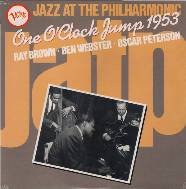 Brown,Ray,  Ben Webster, Oscar Peterson ‎– Jazz At The Philharmonic One O'Clock Jump 1953