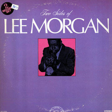 Lee Morgan ‎– Two Sides of Lee Morgan