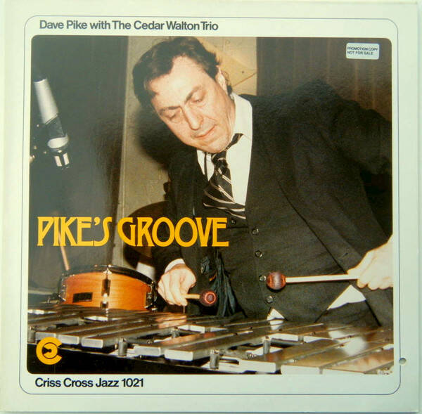 Pike, Dave With The Cedar Walton Trio* ‎– Pike's Groove